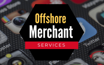 Offshore Merchant Account Approval