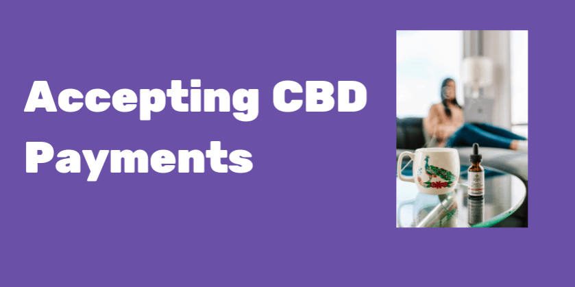 Accepting CBD Payments