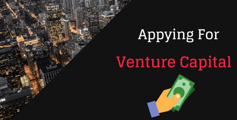 What You Need to Apply for a Venture Capital