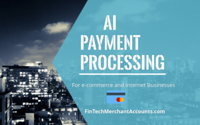 AI Payment Processing For Online Internet Businesses