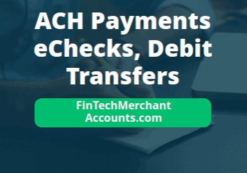 ACH Payments, Transfers and Debits