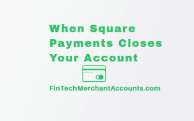 When Square Payments Closes Your Account