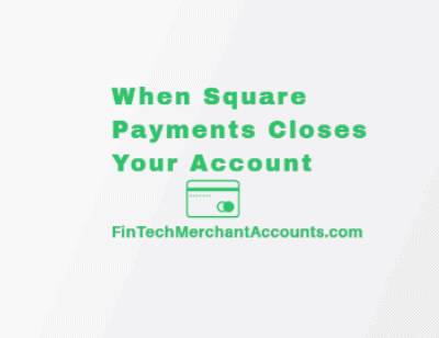 When Square Closes Your Account