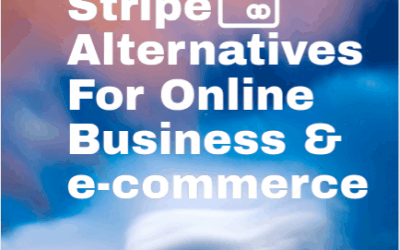 Stripe Payment Alternatives For Online Business