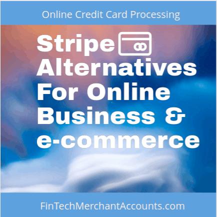 Stripe Payment Alternatives For Online Business