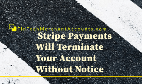 Stripe Merchant Account Terminated Without Notice