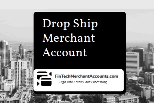Drop Ship Merchant Account