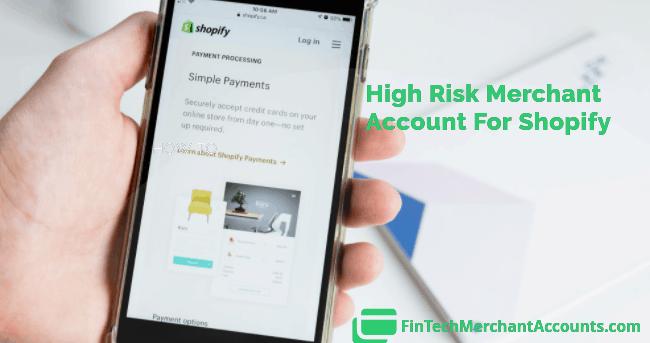 High Risk Shopify Merchant Account